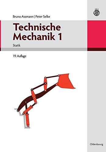 Technische Mechanik 1-3: Technische Mechanik 1 (German Edition): Band 1: Statik