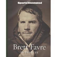 Sports Illustrated:  Brett Favre: The Tribute