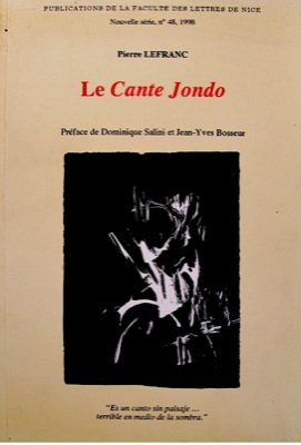 Le Cante Jondo : Le Territoire, le problème des origines, les répertoires par Pierre Lefranc
