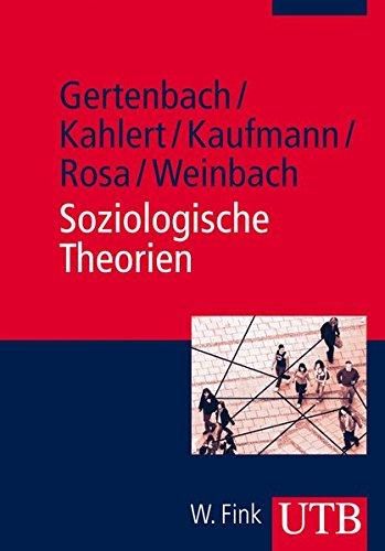 Soziologische Theorien (UTB M (Medium-Format))