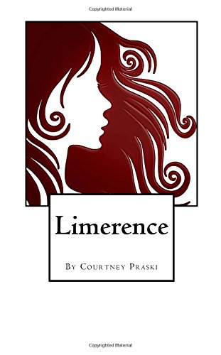 Limerence por Courtney Praski