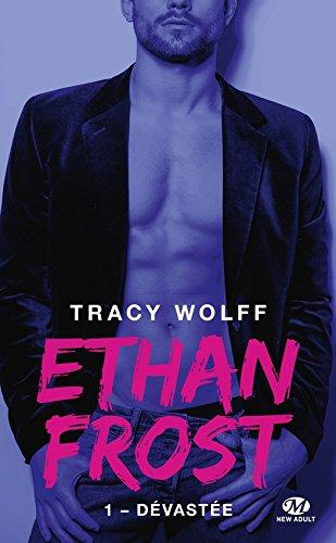 Dévastée: Ethan Frost, T1 par Tracy Wolff