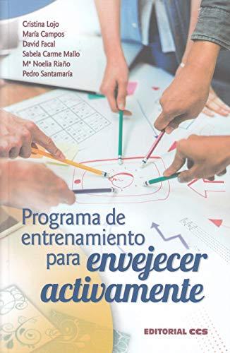 Programa de entrenamiento para envejecer activamente (Mayores) por Cristina Lojo Seoane