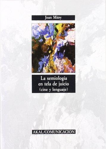 La semiología en tela de juicio (Comunicación)