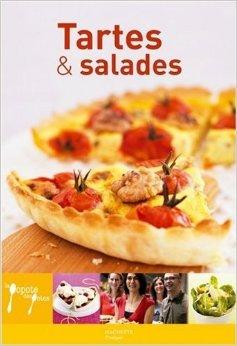 Tartes et salades de Aude de Galard,Leslie Gogois,Eric Fénot (Photographies) ( 18 mai 2005 )