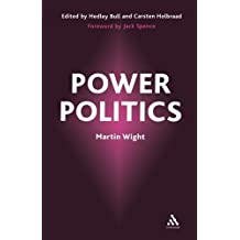 Power Politics Revised edition by Wight, Martin (2002) Paperback