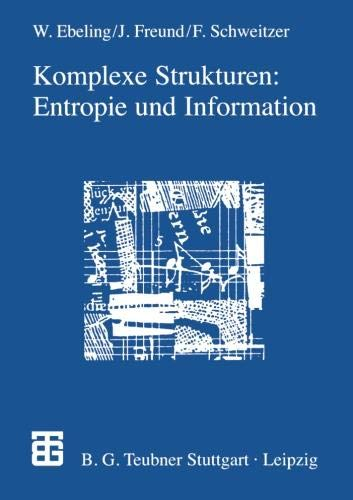 Komplexe Strukturen: Entropie und Information (German Edition)