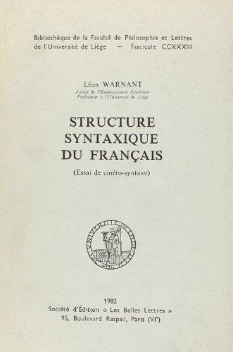 Structure Syntaxique du Français (Essai de Cineto-Syntaxe)