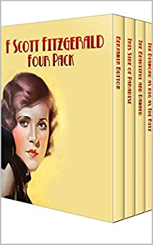 F. Scott Fitzgerald Four Pack - Benjamin Button, This Side of Paradise, The Beautiful and Damned, The Diamond as big as The Ritz (Illustrated by Norman Rockwell) (English Edition) von [Fitzgerald, F. Scott]