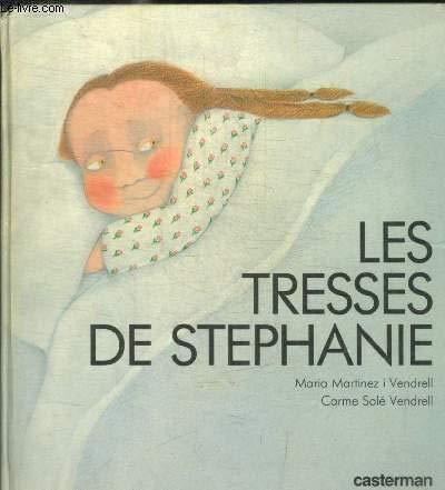 Les tresses de Stéphanie par Maria Martinez i Vendrell, Carme Solé Vendrell