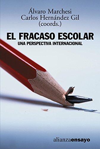 El fracaso escolar (Alianza Ensayo) por Álvaro Marchesi