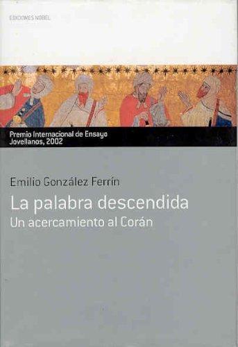 Lapalabradescendida. Premio Internacional de Ensayo Jovellanos 2002