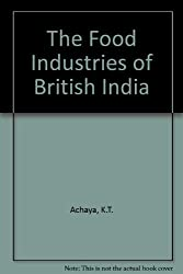 The Food Industries of British India