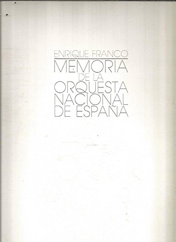 Descargar Libro Memoria De La Orquesta Nacional. 50 Aniv de Enrique Franco