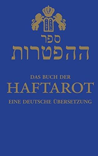 Das Buch der Haftarot: eine deutsche Übersetzung