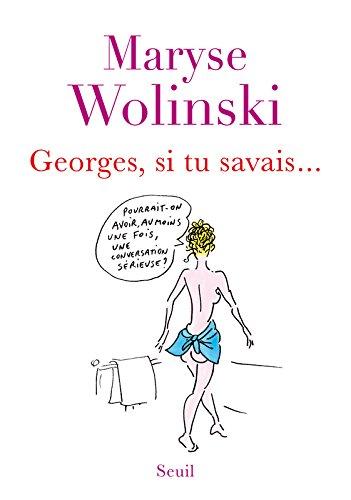 Georges Si Tu Savais [Pdf/ePub] eBook