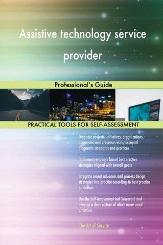 Assistive technology service provider: Professional's Guide (Assistive Technology Professional)