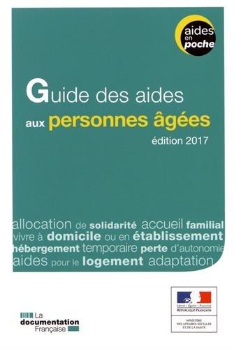 Guide des aides aux personnes âgées - 2e édition par Ministère des Affaires sociales et de la Santé