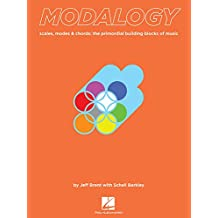 Modalogy - scales, modes & chords: the primordial building blocks of music