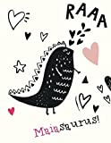 Maiasaurus!: Maia name cute dinosaur personalized journals notebooks.Maia blank notepad. Personalised notebook, sketchpa