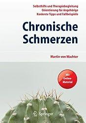 Chronische Schmerzen: Selbsthilfe und Therapiebegleitung - Orientierung für Angehörige - Konkrete Tipps und Fallbeispiele. Mit Online-Material