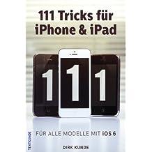 111 Tricks für iPhone & iPad