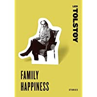 Family Happiness: Stories