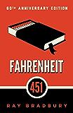 Fahrenheit 451: A Novel (English Edition)
