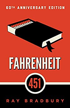 Fahrenheit 451: A Novel (English Edition) par [Bradbury, Ray]