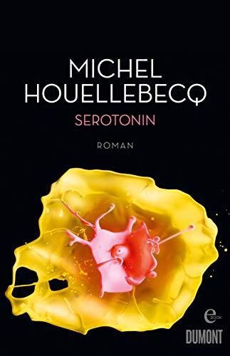 Serotonin: Roman eBook: Michel Houellebecq, Stephan Kleiner ...