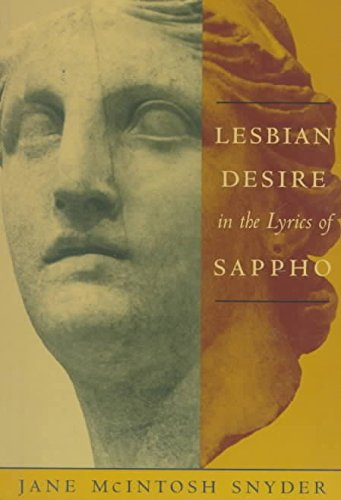 [(Lesbian Desire in the Lyrics of Sappho)] [By (author) Jane McIntosh Snyder] published on (September, 1998)