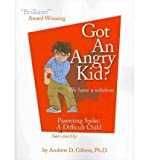 [ [ [ Got an Angry Kid? Parenting Spike: A Seriously Difficult Child [ GOT AN ANGRY KID? PARENTING SPIKE: A SERIOUSLY DIFFICULT CHILD BY Gibson, Andrew D ( Author ) May-11-2009[ GOT AN ANGRY KID? PARENTING SPIKE: A SERIOUSLY DIFFICULT CHILD [ GOT AN ANGRY KID? PARENTING SPIKE: A SERIOUSLY DIFFICULT CHILD BY GIBSON, ANDREW D ( AUTHOR ) MAY-11-2009 ] By Gibson, Andrew D ( Author )May-11-2009 Paperback