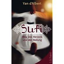 Sufi Weg des Herzens und der Heilung