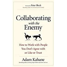 COLLABORATING WITH THE ENEMY [Paperback] Adam Kahane