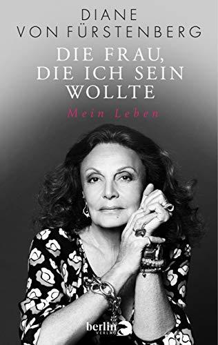 Die Frau, die ich sein wollte: Mein Leben (Womens Fashion 70er Jahre)