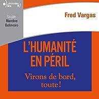 Critique de L'Humanité en Péril - Fred Vargas par JeanPierreV
