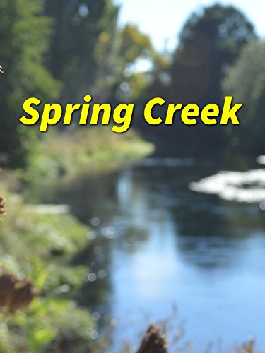 Spring Creek Cover