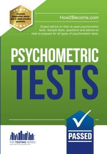 How to Pass Psychometric Tests: The Complete Comprehensive Workbook Containing Over 340 Pages of Sample Questions and Answers to Passing Aptitude and Psychometric Tests (Testing Series) by Richard McMunn (2015-05-22)