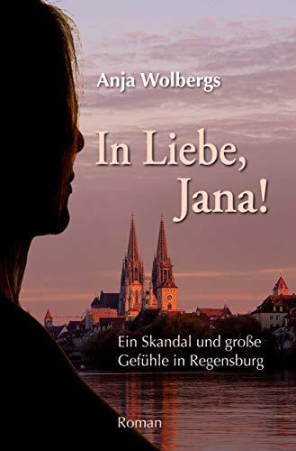 Buchseite und Rezensionen zu 'In Liebe, Jana' von Anja Wolbergs