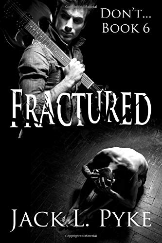 Fractured: A Gay Thriller (Don't..., Band 6)