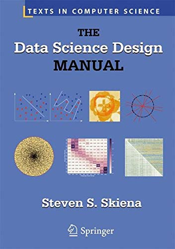 The Data Science Design Manual (Texts in Computer Science) por Steven S. Skiena