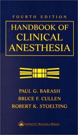 Handbook of Clinical Anesthesia, Fourth Edition by MD Paul G. Barash (2001-01-15)