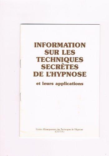 Information sur les techniques secrètes de l hypnose et leurs applications