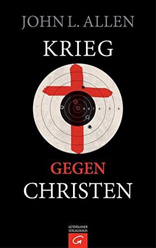 Krieg gegen Christen (Allen, John L)