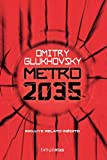 Metro 2035 (Biblioteca Dmitry Glukhovsky)