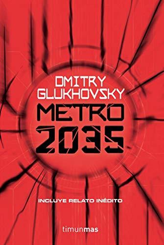 Metro 2035 (Biblioteca Dmitry Glukhovsky) por Dmitry Glukhovsky