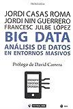 BIG DATA ANÁLISIS DE DATOS EN ENTORNOS MASIVOS: 623 (Manuales)