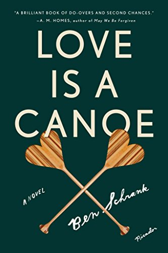 [(Love Is a Canoe)] [By (author) Ben Schrank] published on (January, 2014)