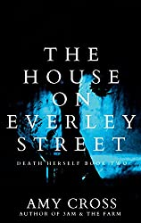 The House on Everley Street (Death Herself Book 2) (English Edition)