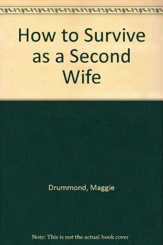 How to Survive as a Second Wife